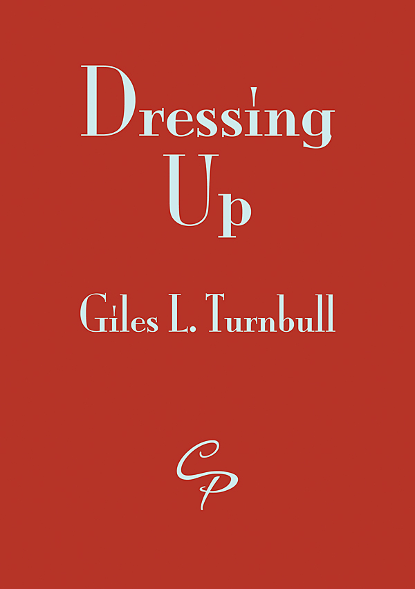 The red cover of Dressing Up by Giles L. Turnbull.